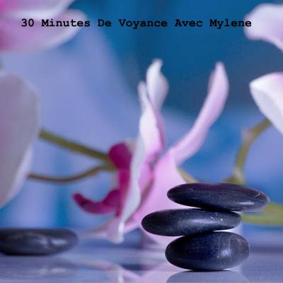 30 minutes de Voyance avec Mylène