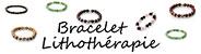 Bracelets Lithothérapie